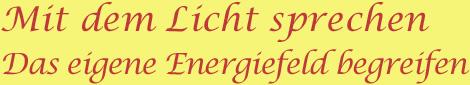 Licht Energiefeld